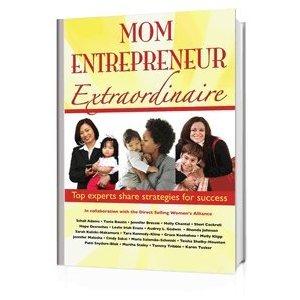 Mom Entrepreneur Extraordinaire_